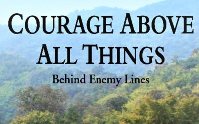'Courage Above All Things – Behind Enemy Lines